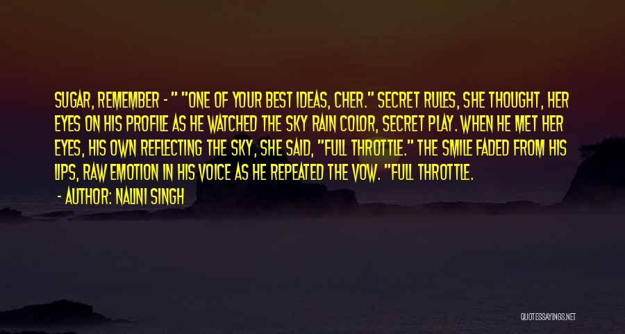 Raw Emotion Quotes By Nalini Singh