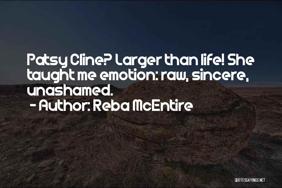Raw Emotion Quotes By Reba McEntire