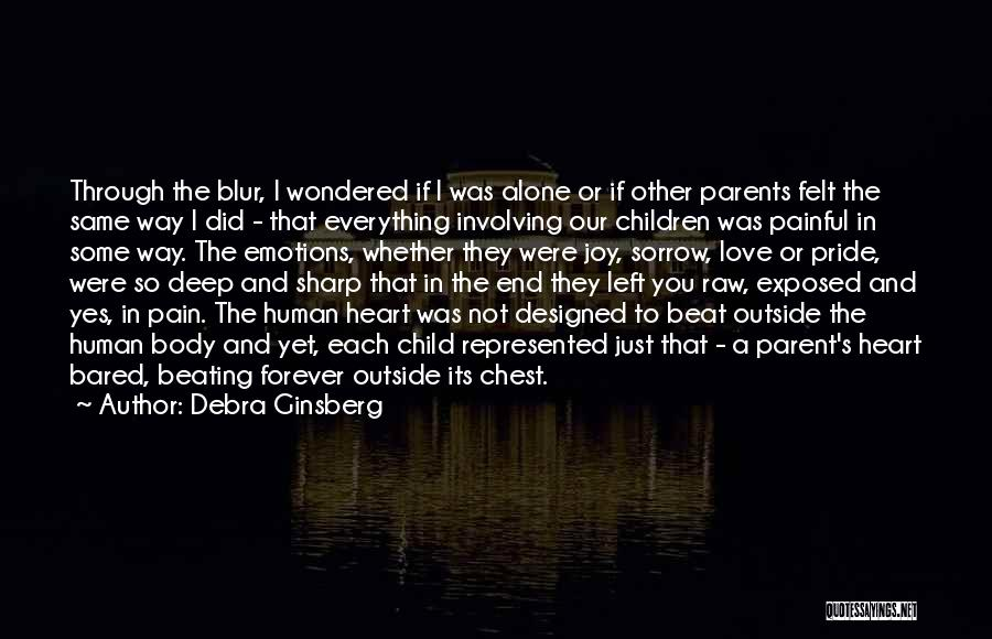 Raw Love Quotes By Debra Ginsberg