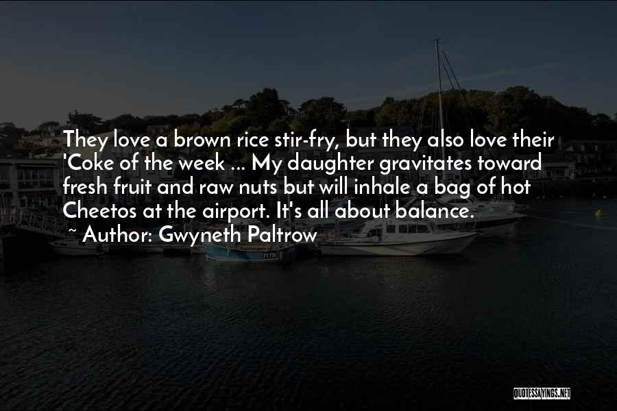 Raw Love Quotes By Gwyneth Paltrow