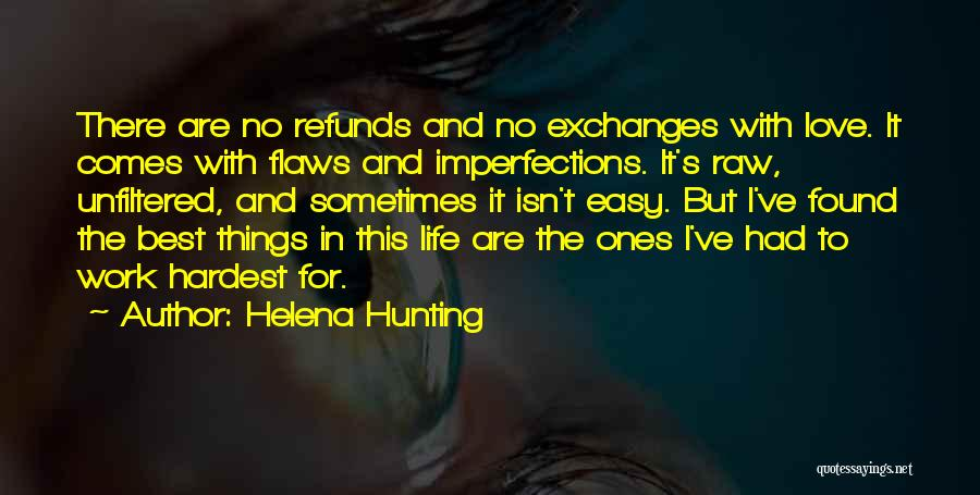 Raw Love Quotes By Helena Hunting