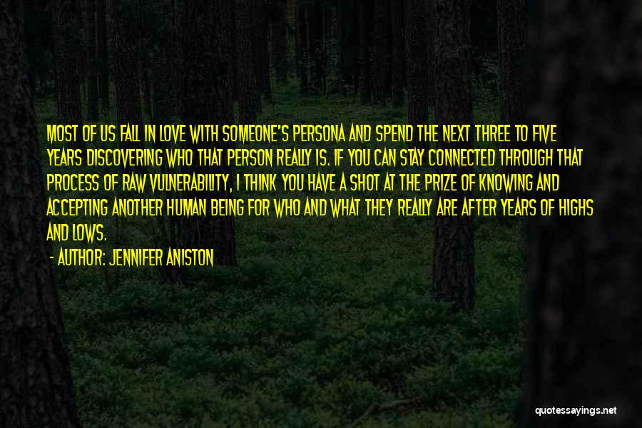 Raw Love Quotes By Jennifer Aniston