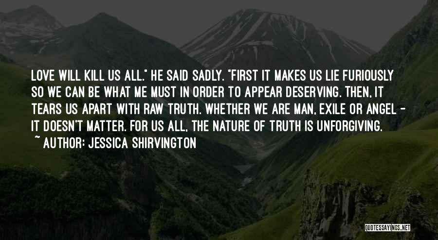 Raw Love Quotes By Jessica Shirvington
