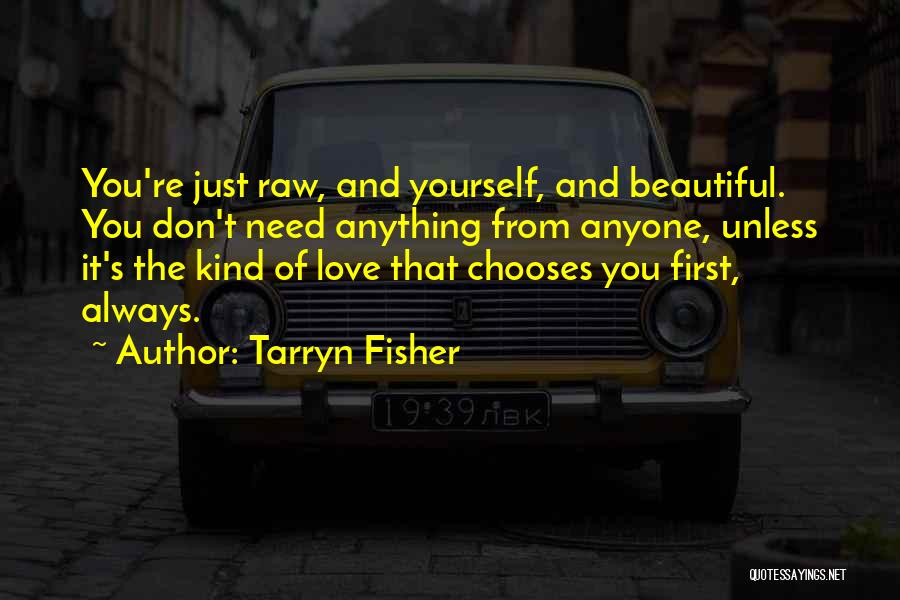 Raw Love Quotes By Tarryn Fisher