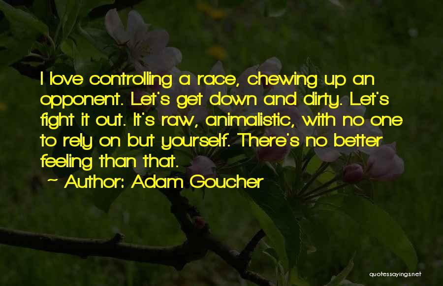 Raw Quotes By Adam Goucher