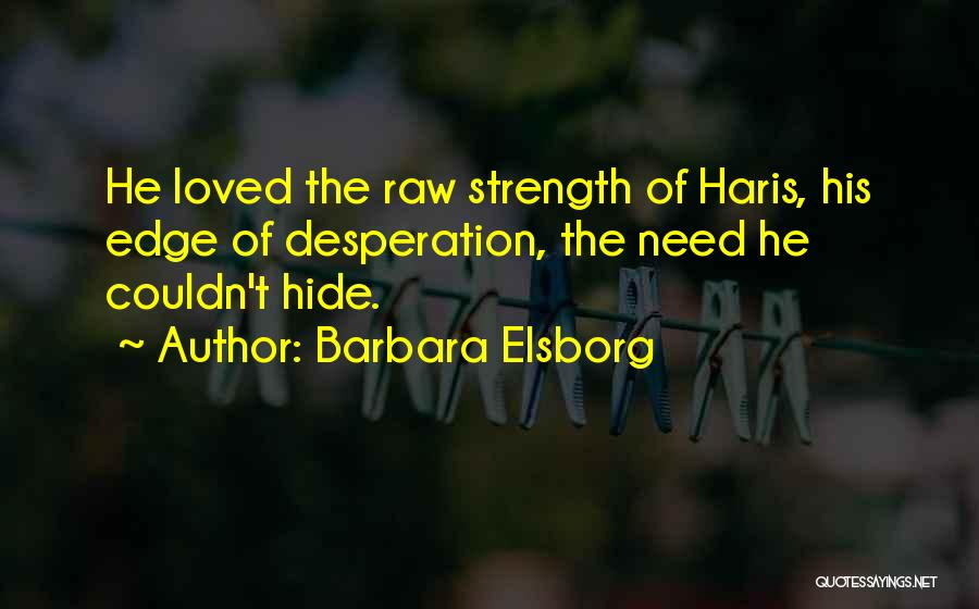 Raw Quotes By Barbara Elsborg