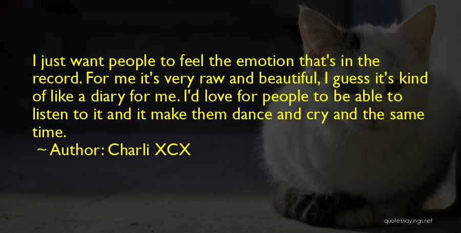 Raw Quotes By Charli XCX