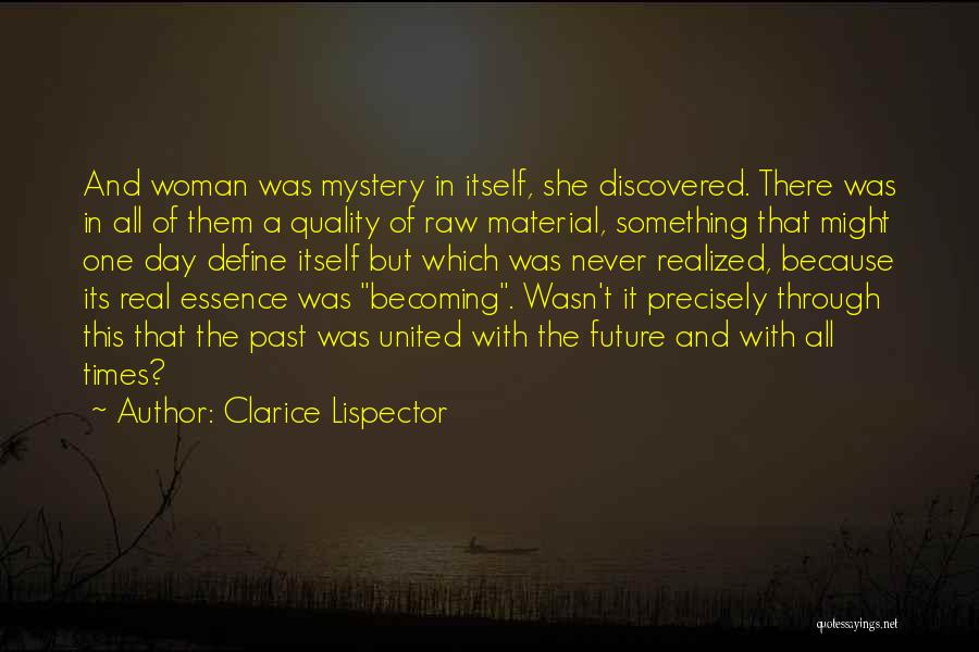 Raw Quotes By Clarice Lispector