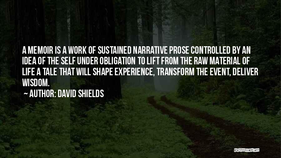 Raw Quotes By David Shields