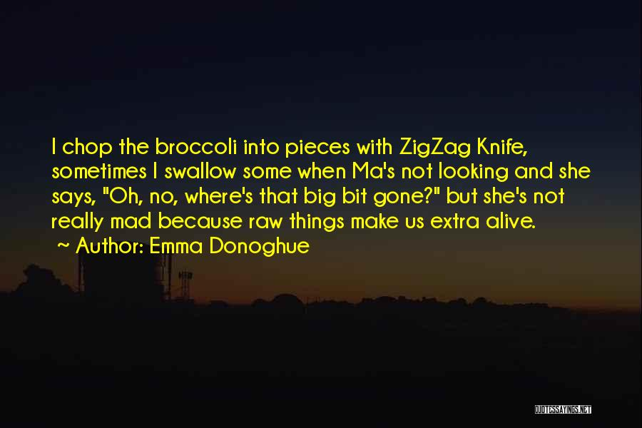 Raw Quotes By Emma Donoghue