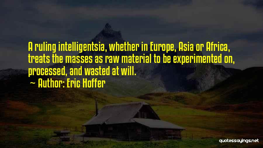 Raw Quotes By Eric Hoffer