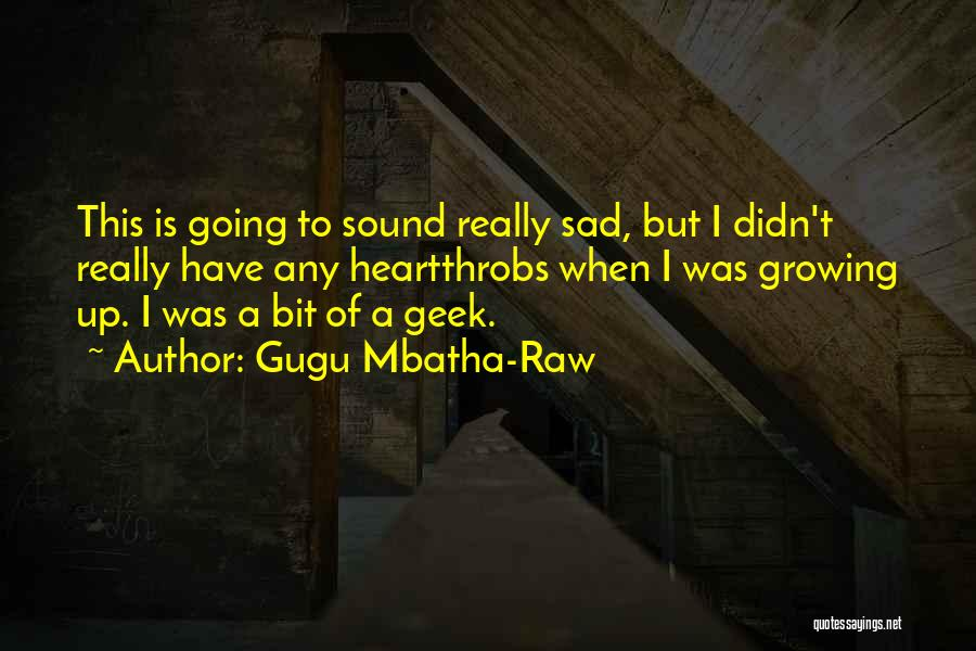 Raw Quotes By Gugu Mbatha-Raw