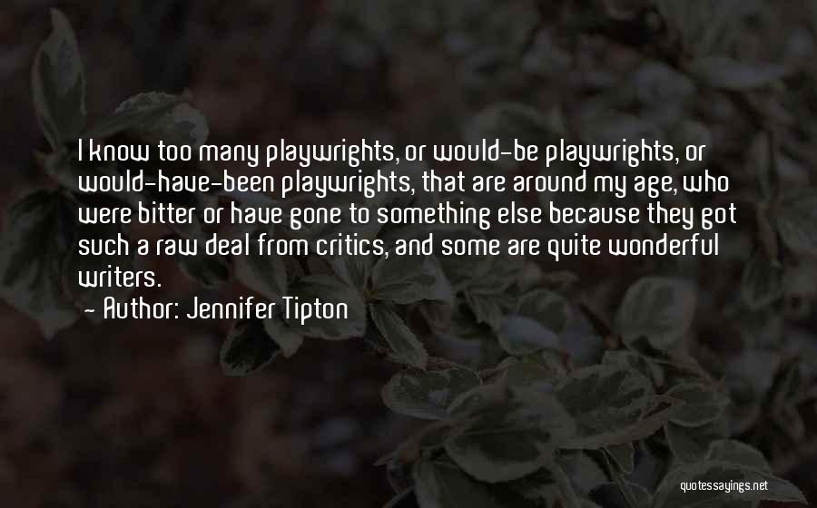 Raw Quotes By Jennifer Tipton