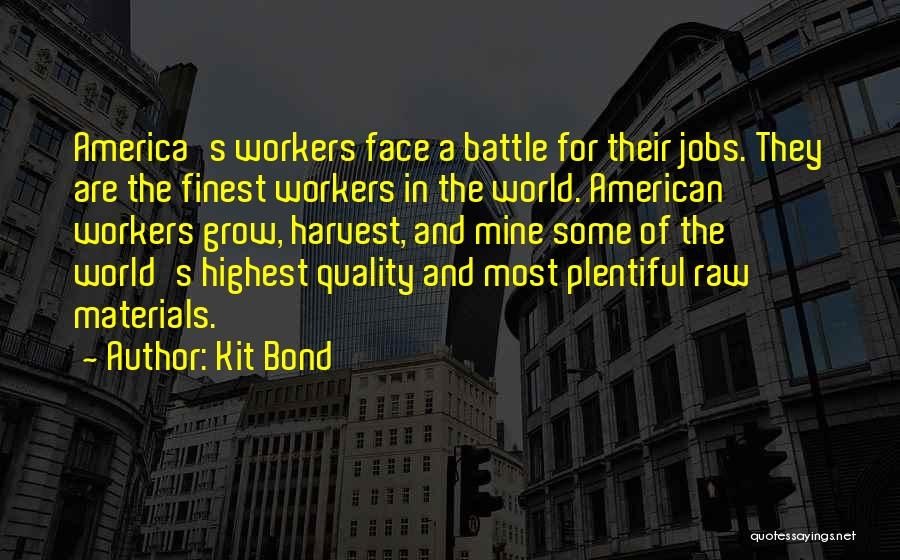 Raw Quotes By Kit Bond