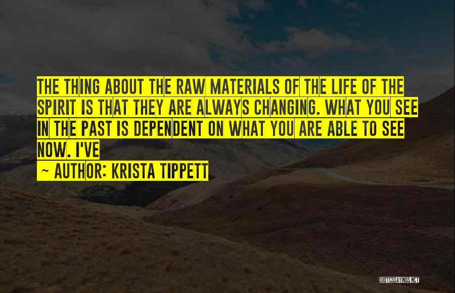 Raw Quotes By Krista Tippett