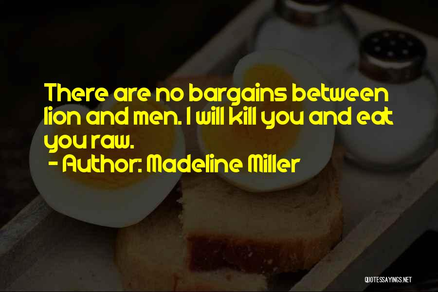 Raw Quotes By Madeline Miller