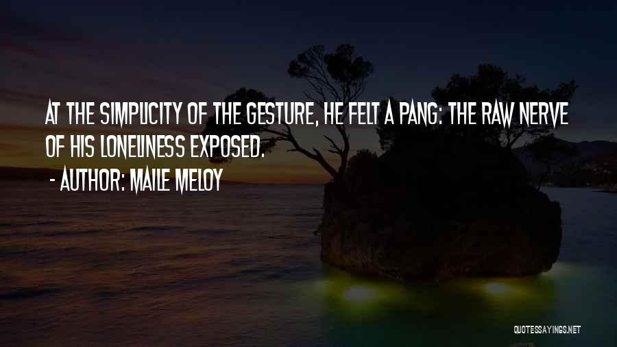 Raw Quotes By Maile Meloy
