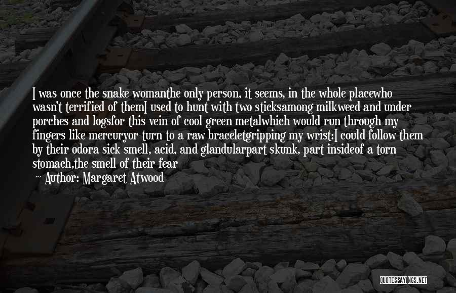 Raw Quotes By Margaret Atwood