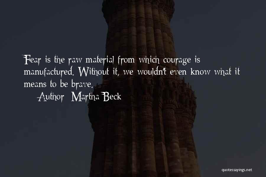 Raw Quotes By Martha Beck