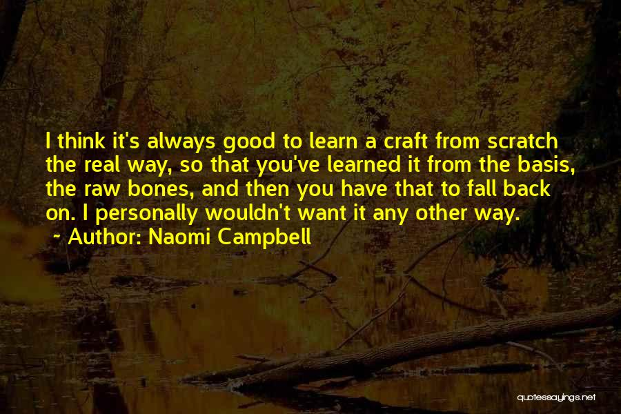 Raw Quotes By Naomi Campbell