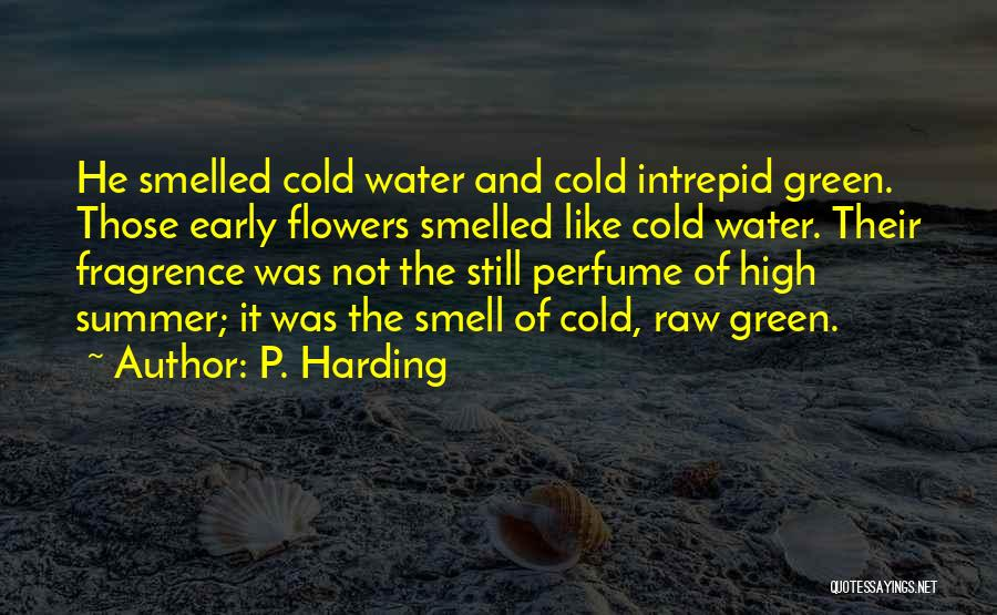 Raw Quotes By P. Harding