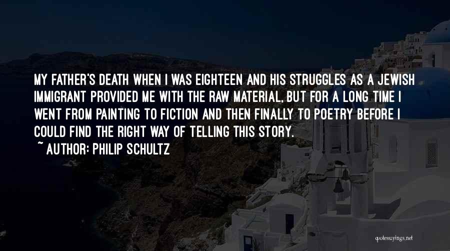 Raw Quotes By Philip Schultz