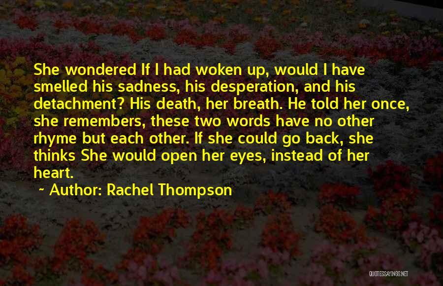 Raw Quotes By Rachel Thompson