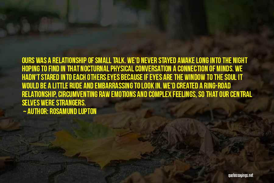 Raw Quotes By Rosamund Lupton
