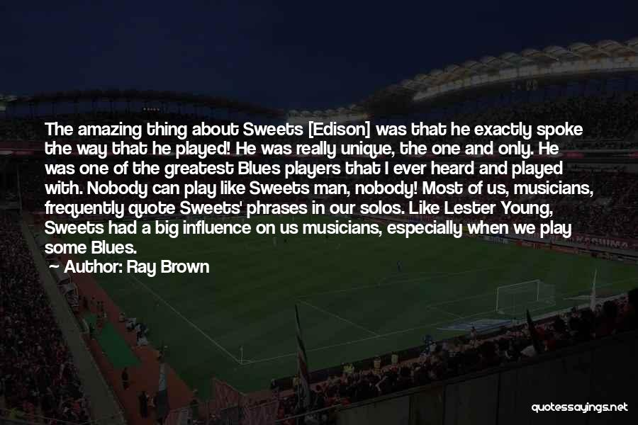 Ray Brown Quotes 1101582