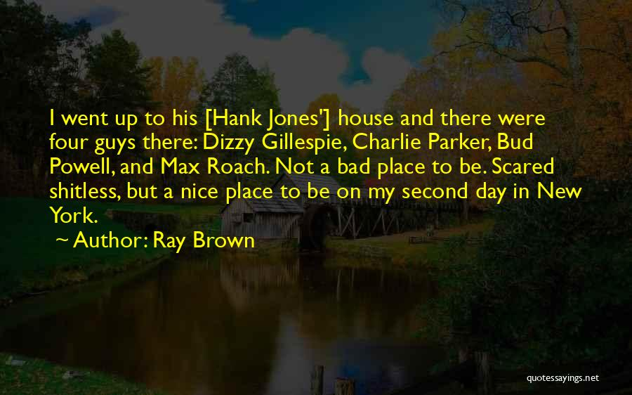 Ray Brown Quotes 151647