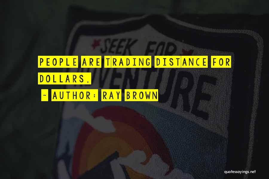 Ray Brown Quotes 995405