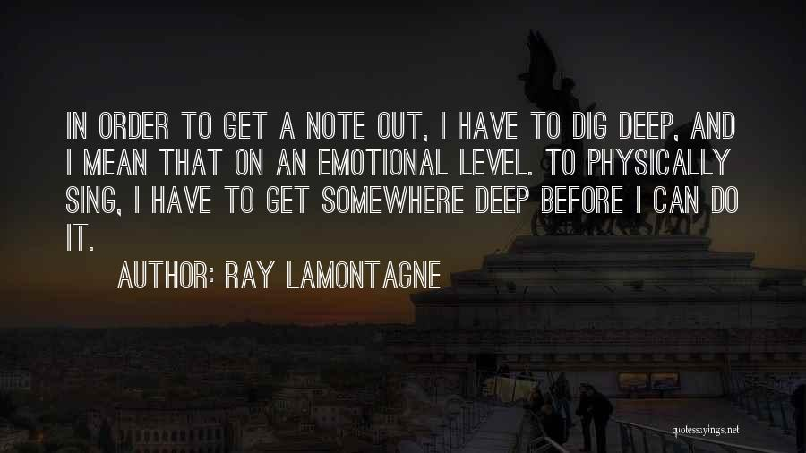 Ray Lamontagne Quotes 1028906
