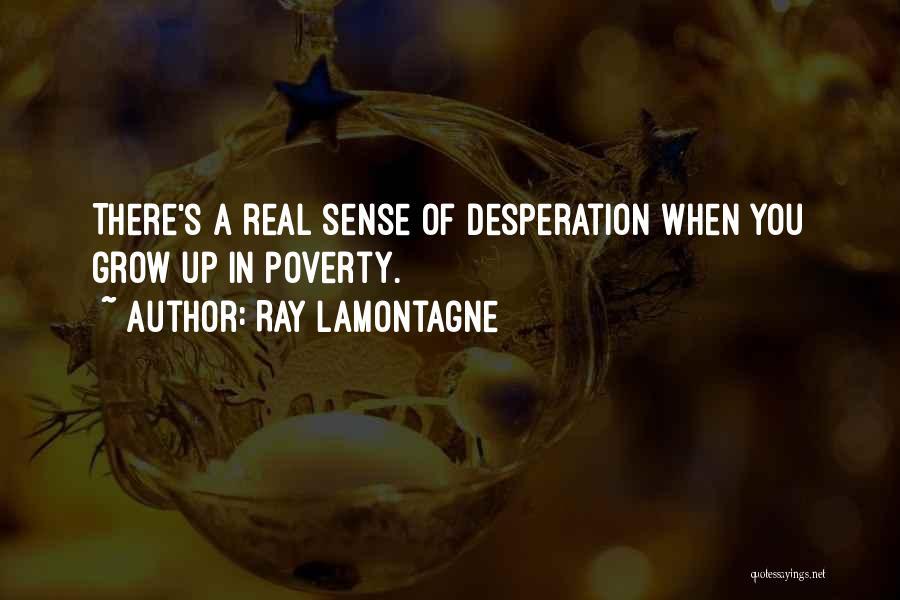 Ray Lamontagne Quotes 120874