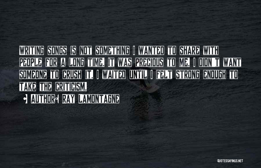 Ray Lamontagne Quotes 1885162
