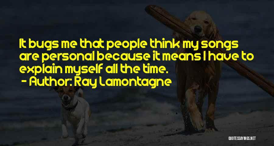 Ray Lamontagne Quotes 1946233
