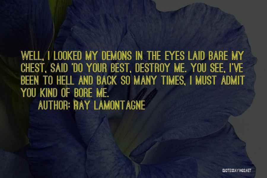 Ray Lamontagne Quotes 461183