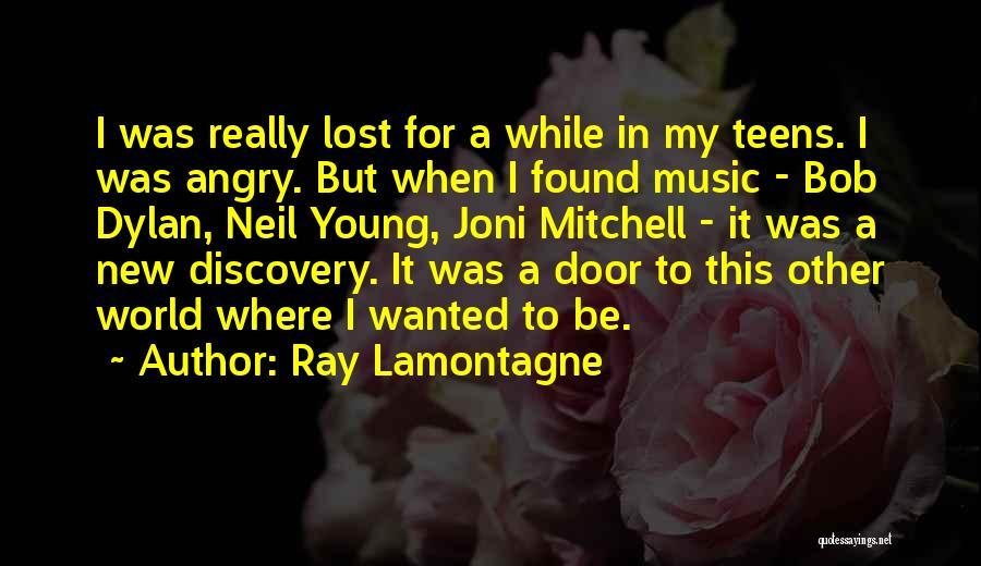 Ray Lamontagne Quotes 690261