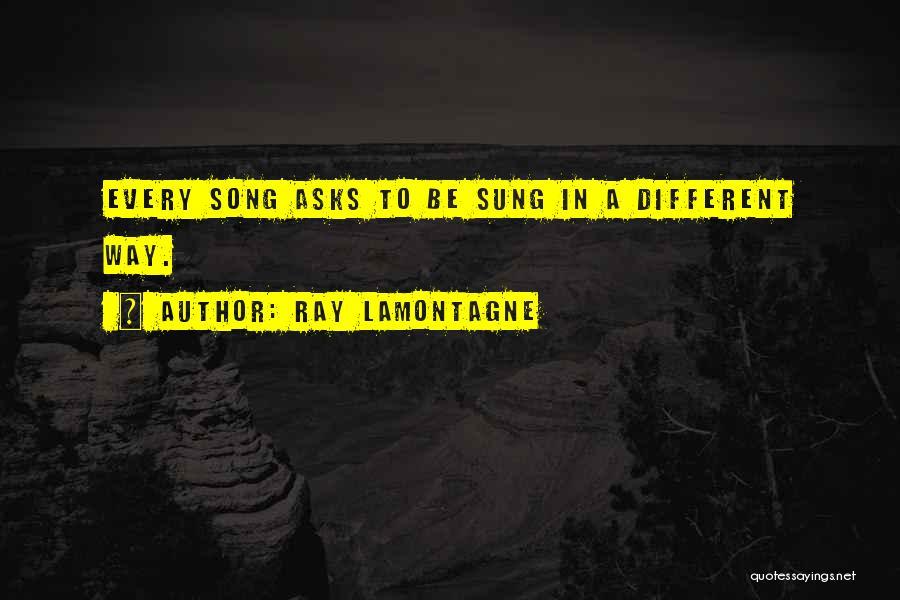 Ray Lamontagne Quotes 750817