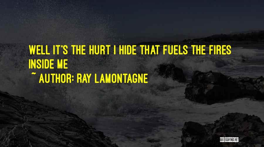 Ray Lamontagne Quotes 962885