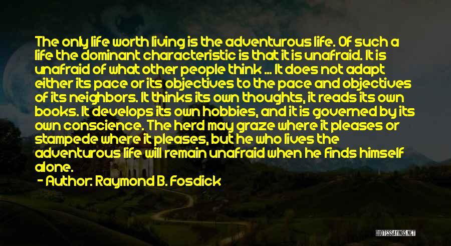 Raymond Fosdick Quotes By Raymond B. Fosdick