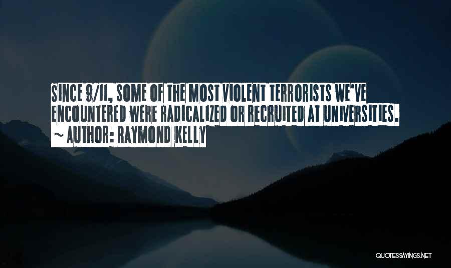 Raymond Kelly Quotes 1251023