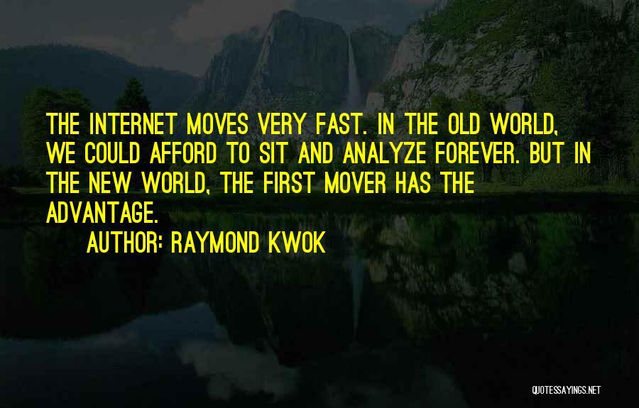 Raymond Kwok Quotes 1548307