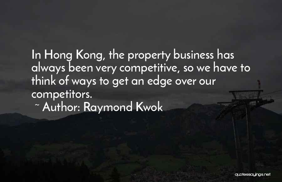 Raymond Kwok Quotes 1931778
