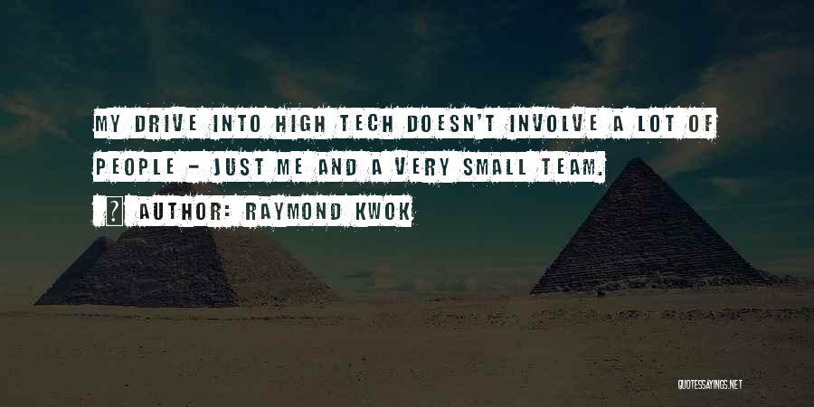 Raymond Kwok Quotes 503216