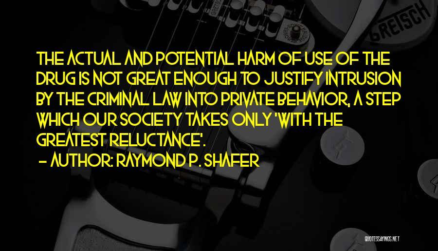 Raymond P. Shafer Quotes 1223930