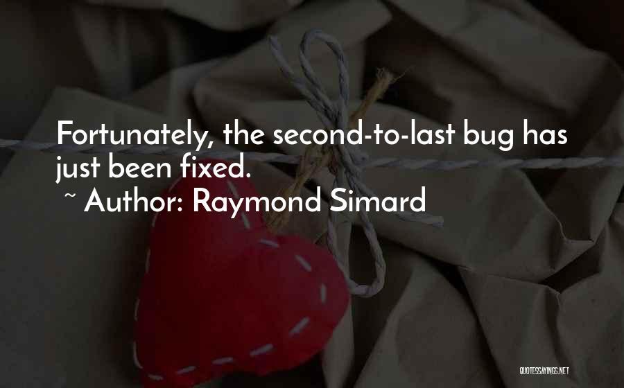 Raymond Simard Quotes 1935571