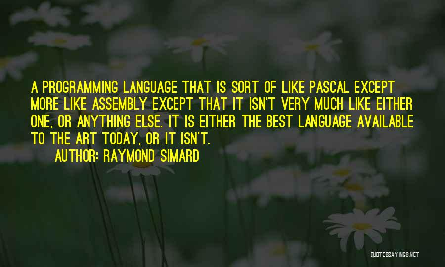 Raymond Simard Quotes 210656