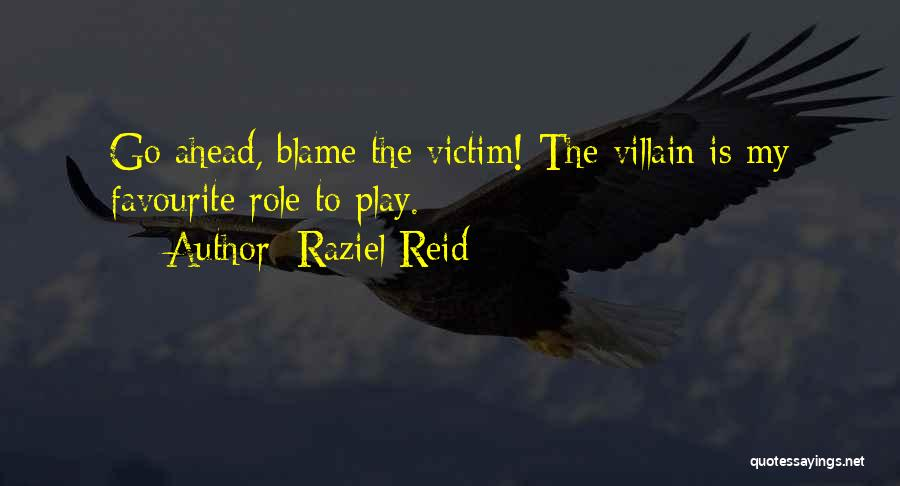 Raziel Reid Quotes 2089030