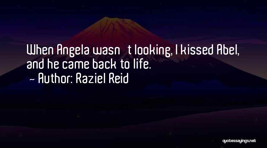 Raziel Reid Quotes 647019