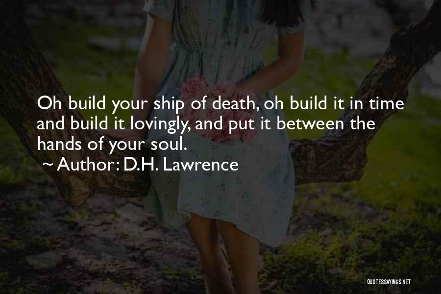 Rd Lawrence Quotes By D.H. Lawrence